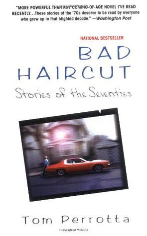 the haircutter a novel books bad haircut stories of the seventies by tom perrotta