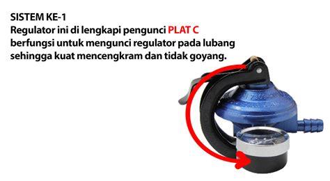 Nis Regulator Anti Meledak Sistem 2 Pengunci jual regulator gas regulator gas merek