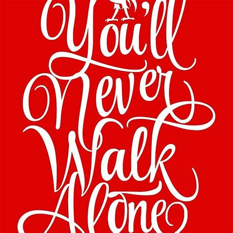 1000 ideas about you ll never walk alone on