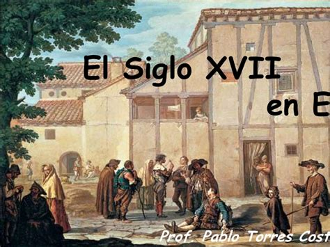 el siglo de la 8416771502 siglo xvii en europa