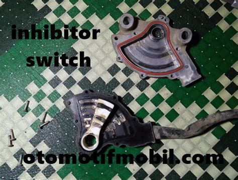 Switch Inhibitor Pajero Sport memperbaiki inhibitor switch pajero sport matic otomotif