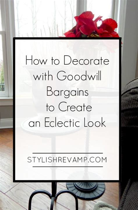 how to decorate your home from the goodwill and dollar fabulous finds archives stylish rev