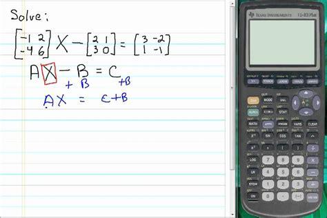 calculator matrix inverse solving matrix equations using inverse matrices youtube
