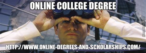 College Degree Meme - online college degree by marietayler111 meme center