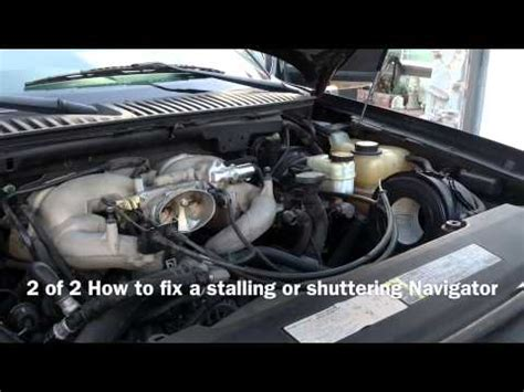 2 of 2 how to fix a stalling or shuttering navigator youtube