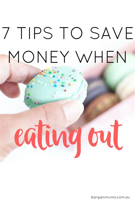 9 Tips On How To Save Money Without To Give Up Dinning Out by 7 Tips To Save Money When Out Bargain Mums