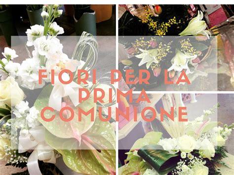 mandare fiori a casa fiori per la prima comunione