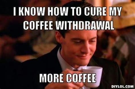 Coffee Meme Images - running flutes mindfulness and life in general my name