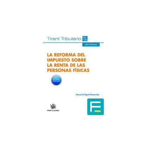 Reforma Del Impuesto Sobre La Renta De Las Personas Fsicas De 2015 | la reforma del impuesto sobre la renta de las personas f 237 sicas