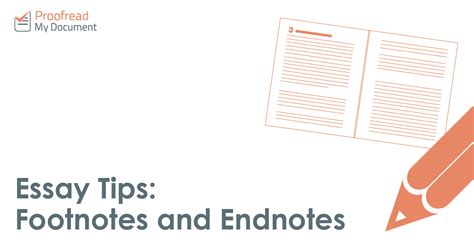 How To Use Footnotes In An Essay by Essay Tips Footnotes And Endnotes Proofread My Document