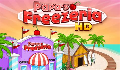 papa freezeria apk papa s freezeria hd import it all