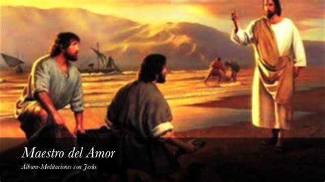 imagenes de jesus haciendo el bien 1 maestro del amor tema del 225 lbum meditaciones con jes 250 s