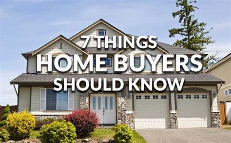 things to know before buying a house 7 things to know before buying a home
