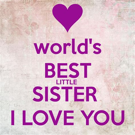 images of love of sisters world s best little sister i love you poster ferchichita