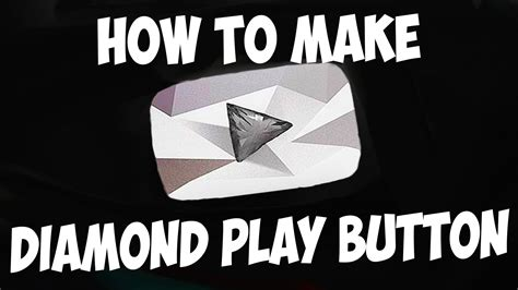 youtube gives new diamond play button to channels with 10 how to make a diamond play button youtube doovi