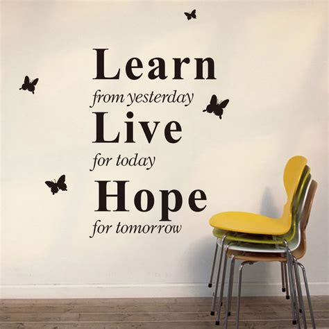 Essay On Education Today And Tomorrow by Quot Lernen Sie Gestern Quot Sprichw 246 Rter Pvc Wandaufkleberabziehbild Schwarzes Kostenlose
