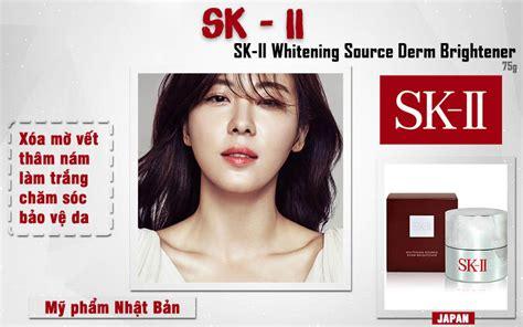 Sk Ii Whitening Source Derm Brightener kem ä 234 m dæ á ng trẠng trá th 226 m n 225 m sk ii whitening source