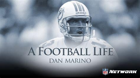 a life in football dan marino a football life trailer nfl films youtube
