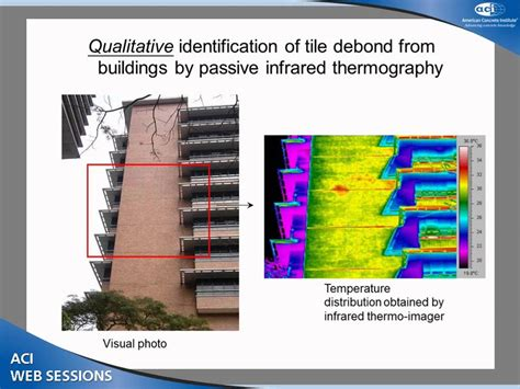 Infrared Thermography In The Evaluation Of Aerospace Composite durability and debond evaluation of high rise concrete buildings using infrared thermography