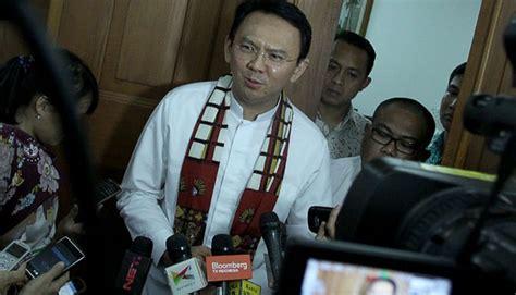 ahok for president ahok jakarta will be better if jokowi becomes president