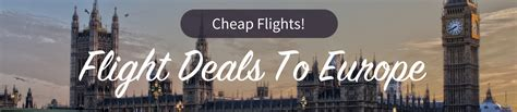 savings up to 50 cheap last minute flight deals to europe with skyscanner
