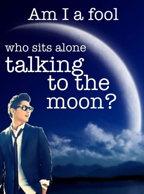 theme song quotes talking to the moon bruno mars my unofficial theme song