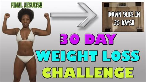 30 day weightloss challenge 30 day weight loss challenge results