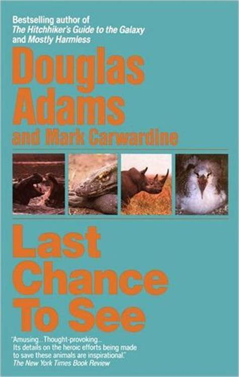 left to chance a novel books last chance to see by douglas reviews discussion