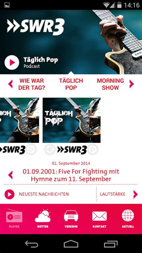 was lief wann swr3 swr3 radio android apps auf play