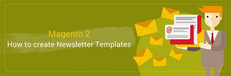 How To Create Newsletter Templates In Magento 2 Tutorials Mageplaza Magento 2 Templates
