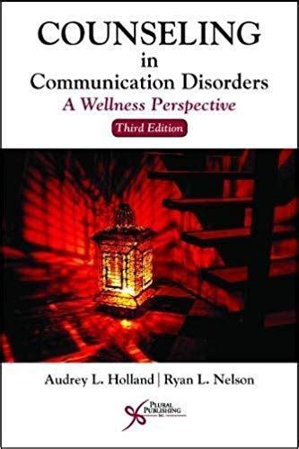 Counseling In Communication Disorders A Wellness
