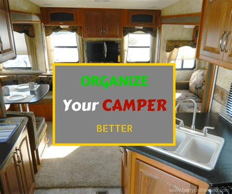 organize your organize your rv secrets finally exposed rving how