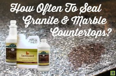How Often Should I Seal Granite Countertop by How Often To Seal Granite