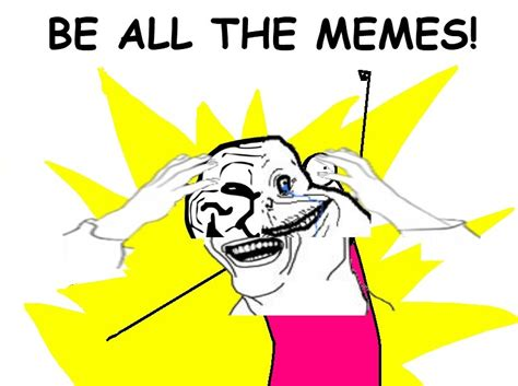 All The X Meme - all memes image memes at relatably com