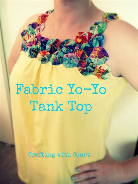 yo yo craft projects fabric yo yo tank top think crafts by createforless