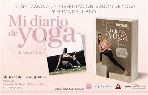 mi diario de yoga 8416449260 presentaci 243 n quot mi diario de yoga quot en ciudad de m 233 xico xuan lan yoga
