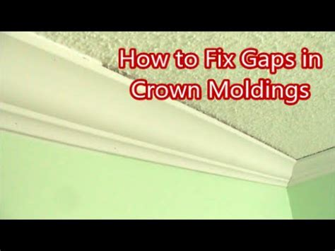 how to fix gaps in crown moldings home improvement