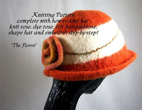 pattern for felt hat knitting pattern knitted felt hat the florrie pattern
