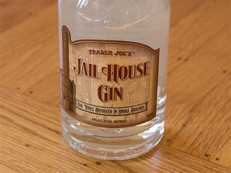 we try trader joe s jail house gin serious eats