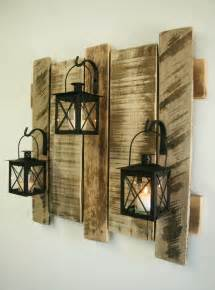 pallet wall decor with lanterns rustic decor shabby chic upcycled wood pallets to decor your home recycled things