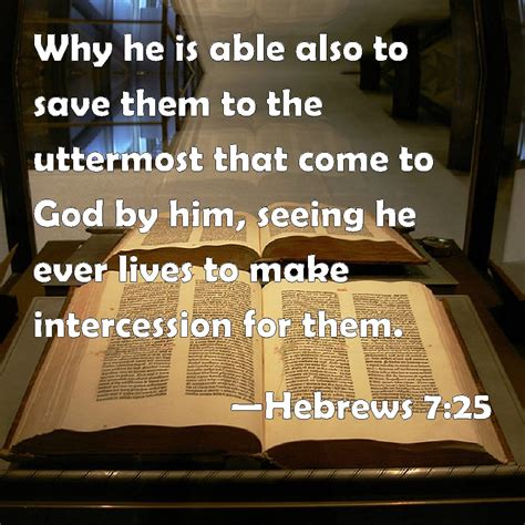 He Is Able To Save To The Uttermost hebrews 7 25 why he is able also to save them to the