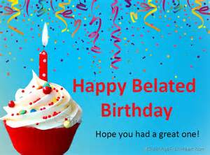 Belated Happy Birthday Wishes To 25 Best Ideas About Belated Birthday On Pinterest
