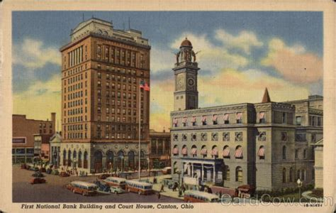 Canton Ohio Post Office by National Bank Building And Court House Canton Oh