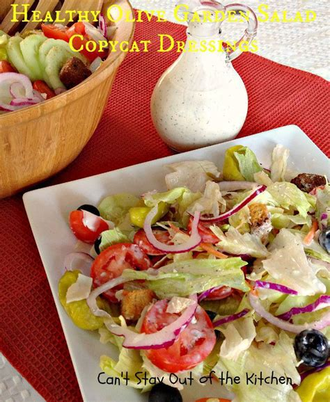 Is Olive Garden Dressing Gluten Free by Healthy Olive Garden Salad Copycat Dressings Can T Stay