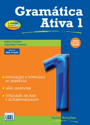 gramatica ativa segundo novo 9727576397 european schoolbooks ltd european languages and literatures books and european language courses