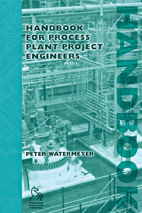 handbook for process plant project engineers peter