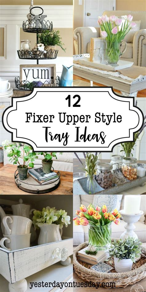 modern farmhouse style decorating 12 fixer upper style tray ideas lovely ways to add a