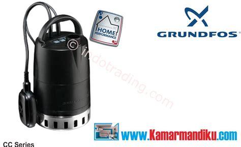Pompa Celup Grundfos Di Jakarta jual pompa celup grundfos unilift cc9 harga murah jakarta