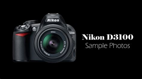 youtube tutorial nikon d3100 nikon d3100 sle shots youtube
