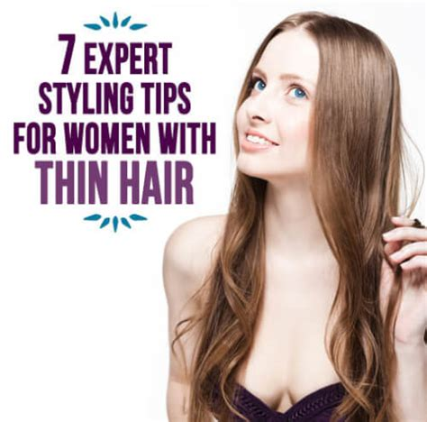 7 And Easy Styling Tips by 7 Expert Styling Tips For With Thin Hair